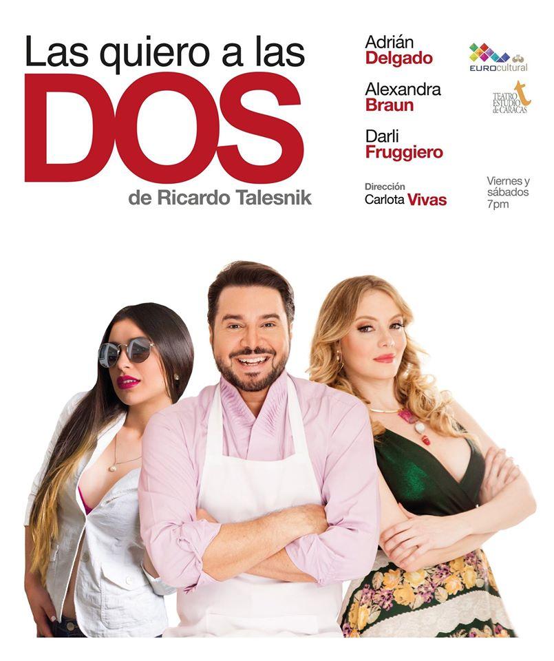 """Vuelve """"LAS QUIERO A LAS DOS"""" en el Eurobuilding Hotel & Suites Caracas"""