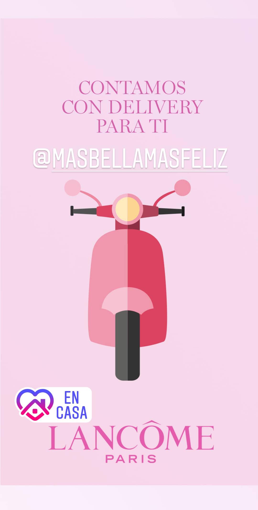 A través de @masbellamasfeliz Lancôme Paris cuenta con Delivery para estar más cerca de ti