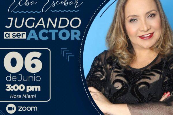 Elba Escobar dictará taller de actuación vía Zoom