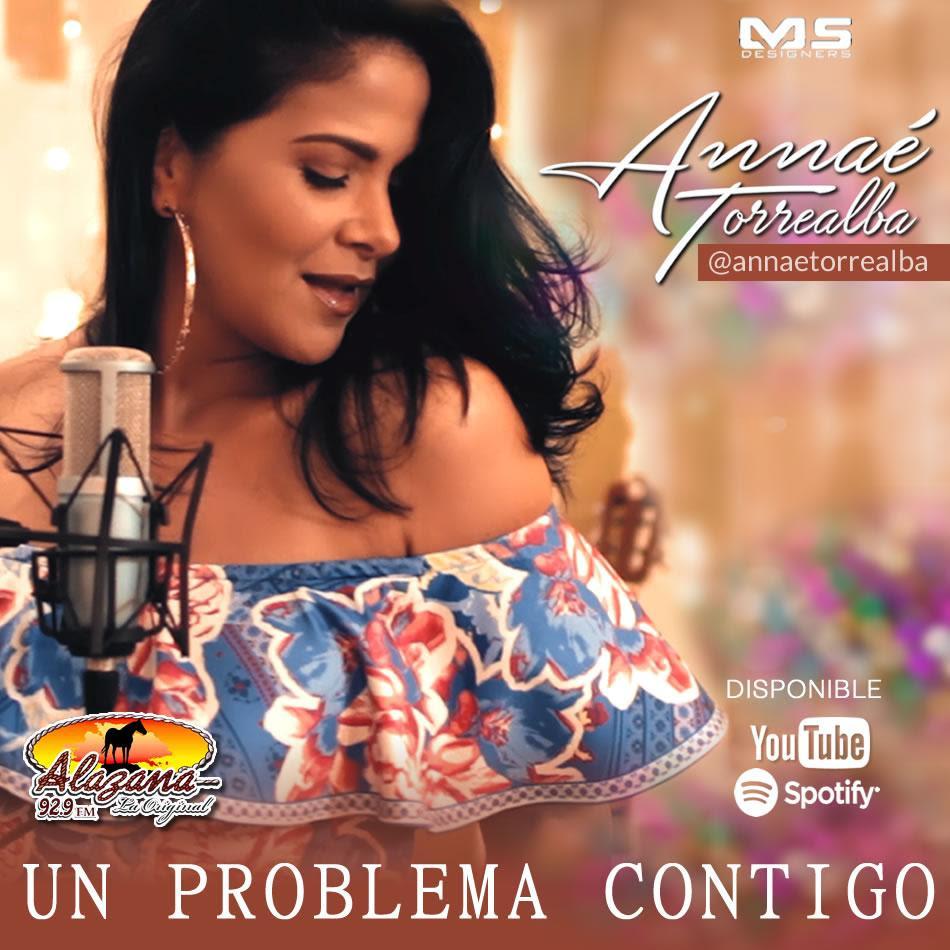 ANNAÉ TORREALBA presenta nuevo videoclip: UN PROBLEMA CONTIGO