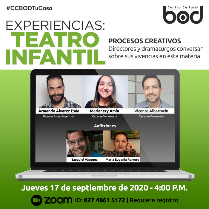 #CCBODTuCasa: Dramaturgos y directores se encontrarán con el público desde la cuenta de Zoom del Centro Cultural BOD para hablar de teatro infantil