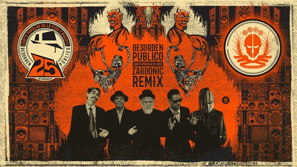 """DJ Zardonic presenta su Remix para Desorden Público  Correspondiente al tema """"Canto Popular 25 años"""""""