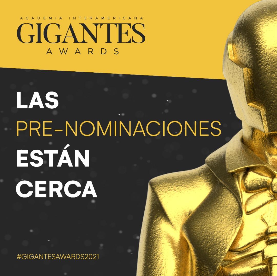 Gigantes Awards» anuncia nuevo sistema de Pre-Nominados.