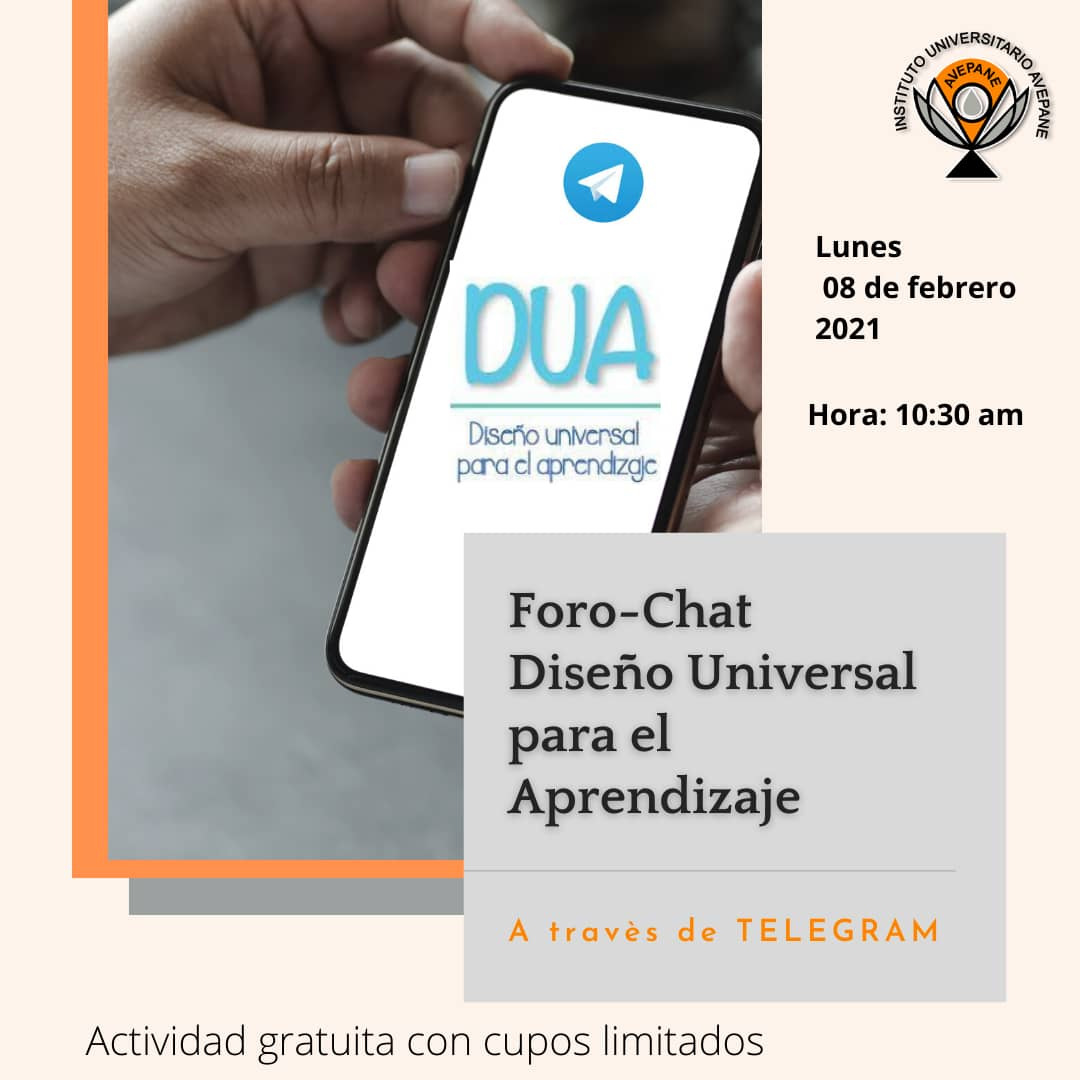 """El Instituto Universitario Avepane (IUA) ofrece foro-chat vía Telegram """"Diseño Universal de Aprendizaje"""" una estrategia para educar a personas con discapacidad"""