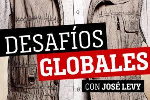 CNN LANZA PODCAST CONDUCIDO POR JOSÉ LEVY: DESAFÍOS GLOBALES