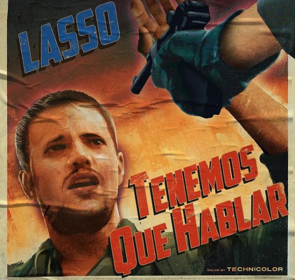 """LASSO PRESENTA """"TENEMOS QUE HABLAR"""""""