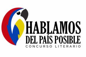 Concurso Literario «Hablamos del país posible».