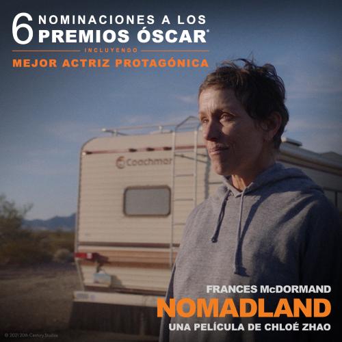 NOMADLAND logra 6 nominaciones a los Oscar® 2021