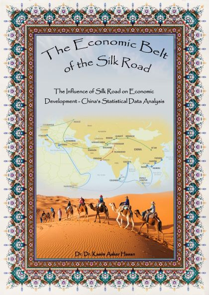 Muy pronto »The Economic Belt of the Silk Road» por el Embajador Kasim Asker Hasan