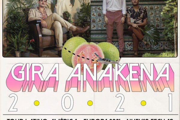 Anakena reprograma fechas de su gira por Latinoamérica y Europa