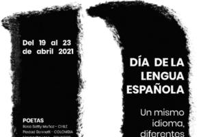 """La Embajada de España en Venezuela y la Fundación La Poeteca celebran  el """"Día de la Lengua Española"""" Del 19 al 23 de abril"""