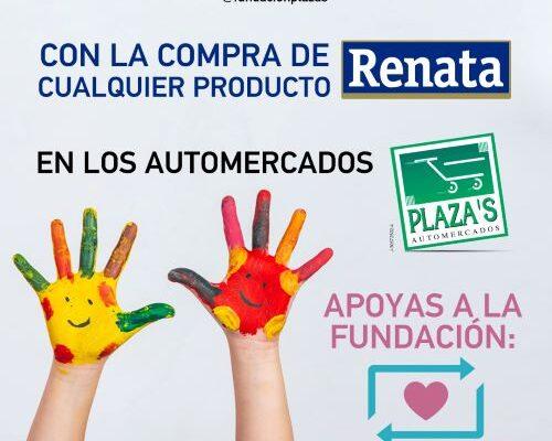 Renata y Automercados Plaza´s unen esfuerzos para sumar donativos en pro de la fundación Comparte Por Una Vida