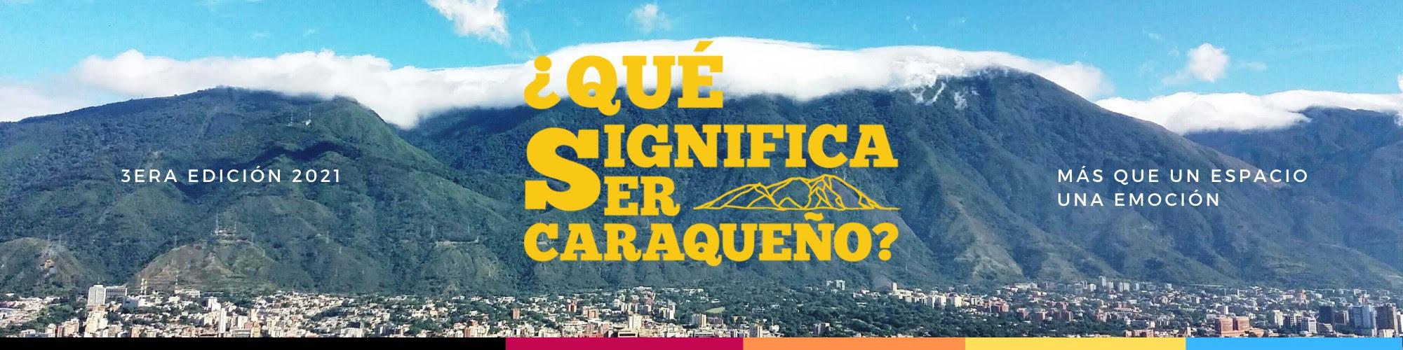 Centro Cultural BOD se suma a esta iniciativa  ¿Qué Significa Ser Caraqueño? inicia su convocatoria 2021