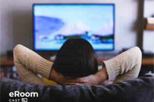 eRoom Cast, la solución para entretener a los huéspedes en el hotel