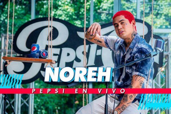 Pepsi En Vivo estrenó nuevo material con el cantante Noreh