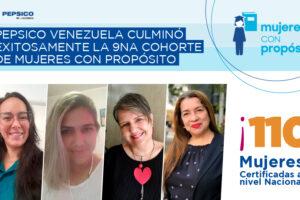 PepsiCo Venezuela culminó exitosamente la 9na Cohorte de su programa Mujeres con Propósito